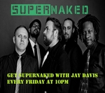 Get Super Naked with Jay Davis