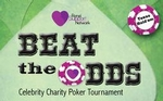 Beat The Odds Celebrity Charity Texas Hold-Em Poker Tournament