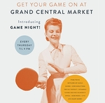 Game Night at Grand Central Market