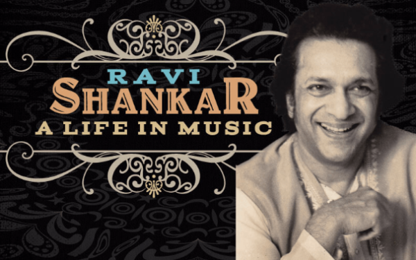 Ravi Shankar: A Life In Music