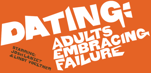 Dating: Adults Embracing Failure