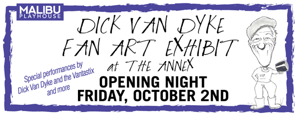 Dick Van Dyke with his Fan Art Exhibit, book signing and special performance with the Vantastix.