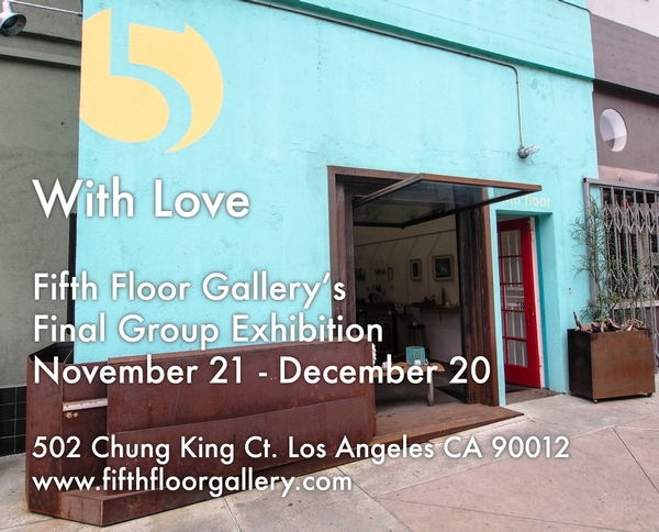 With Love: Fifth Floor Gallery's Final Group Show