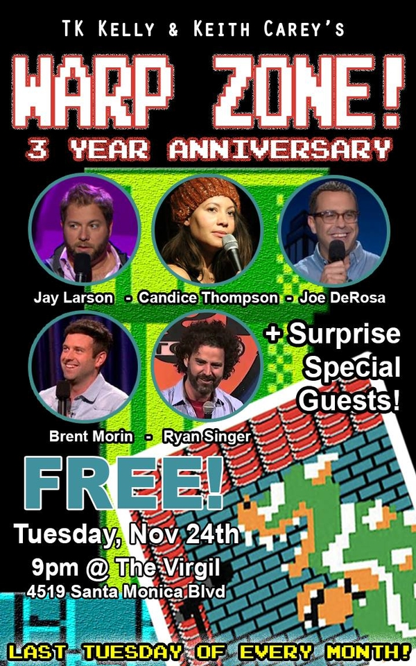 Warp Zone Comedy 11/24 - 3 Year Anniversary!