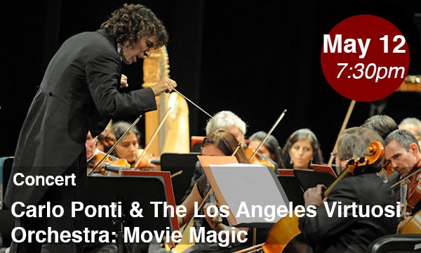 Los Angeles Virtuosi Orchestra Conducted by Maestro Carlo Ponti: Movie Magic