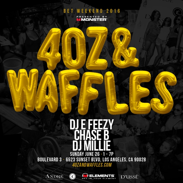 Monster Presents The 40z & Waffles Summer Kickoff