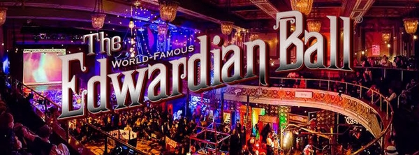 17th Annual Edwardian Ball