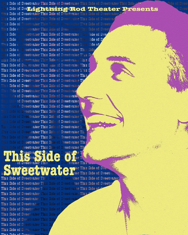 The World Premiere of This Side Of Sweetwater  By Tom Stanczyk