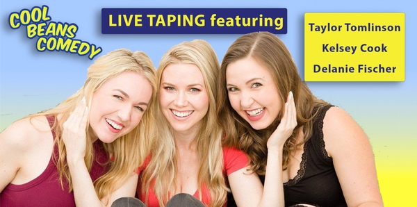Free LIVE Taping with Taylor Tomlinson, Kelsey Cook, Delanie Fischer at Cool Beans Comedy!