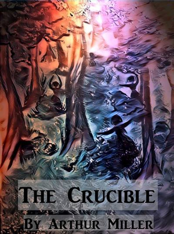 Kentwood Players Presents THE CRUCIBLE by Arthur Miller