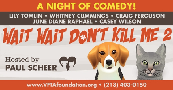 """Wait Wait, Don't Kill Me 2"" Night of Comedy by Voice For The Animals Foundation"