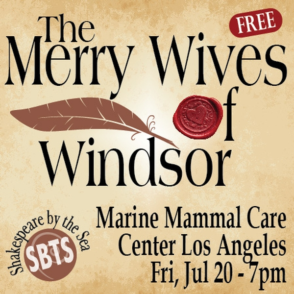 The Merry Wives of Windsor – Shakespeare by the Sea at Marine Mammal Care Center Los Angeles