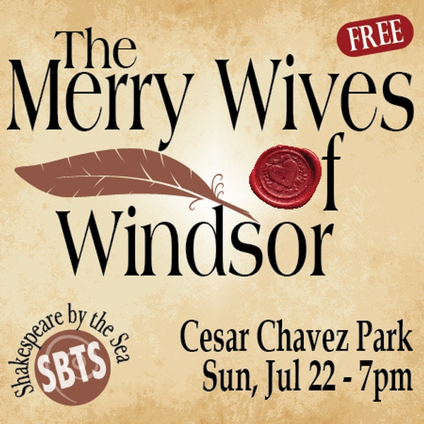 The Merry Wives of Windsor – Shakespeare by the Sea at Cesar Chavez Park