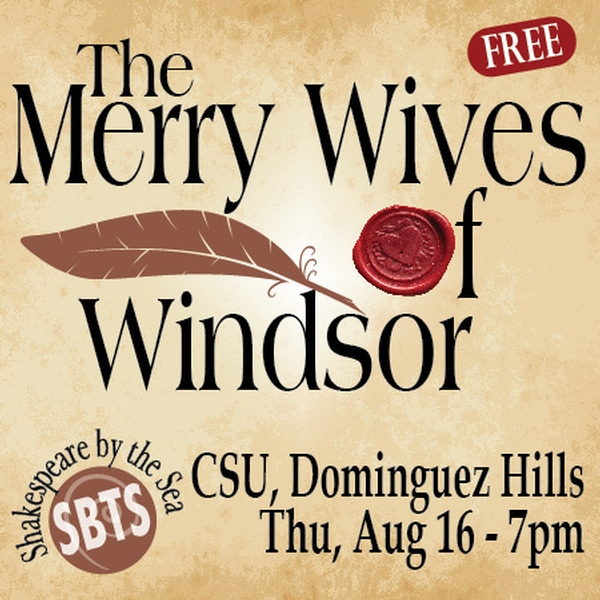 The Merry Wives of Windsor – Shakespeare by the Sea at CSU Dominguez Hills Sculpture Garden