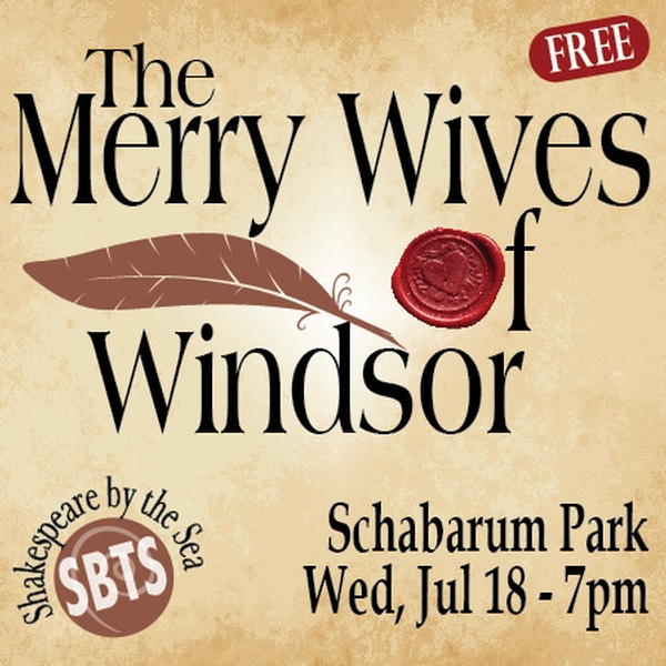 The Merry Wives of Windsor - Shakespeare by the Sea at Schabarum Regional Park