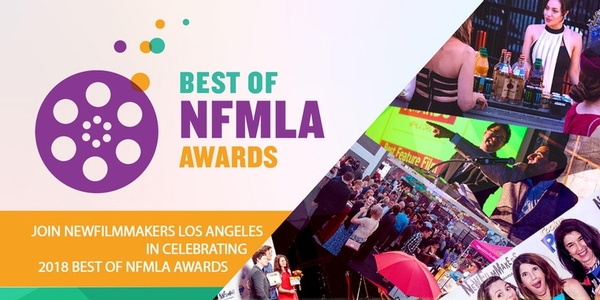 Best of NewFilmmakers Los Angeles (NFMLA) Awards 2018