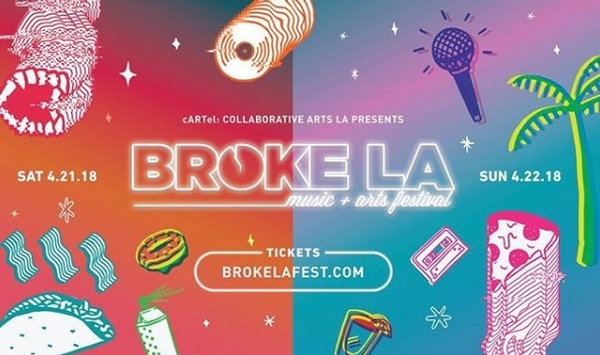 Broke LA - Music and Arts Festival