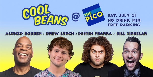 Drew Lynch, Alonzo Bodden, Dustin Ybarrra – Cool Beans at The Pico