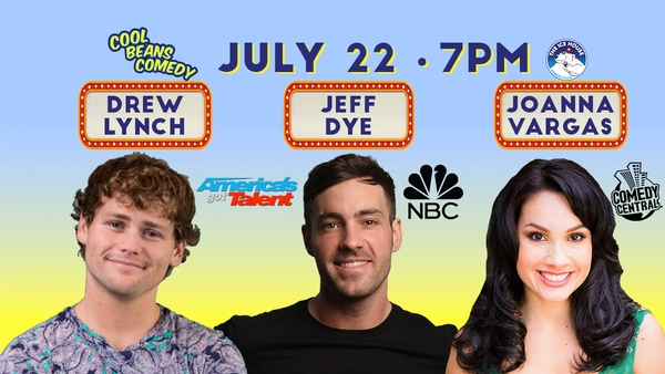 Free – AGT's Drew Lynch, NBC's Jeff Dye – Cool Beans Comedy!