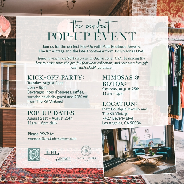 Perfect Pop Up event with Platt Jewelry Boutique, The Kit Vintage and Jaclyn Jones USA footwear.