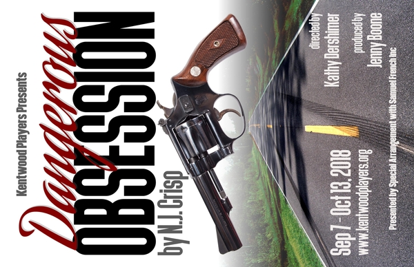 Kentwood Players Presents DANGEROUS OBSESSION