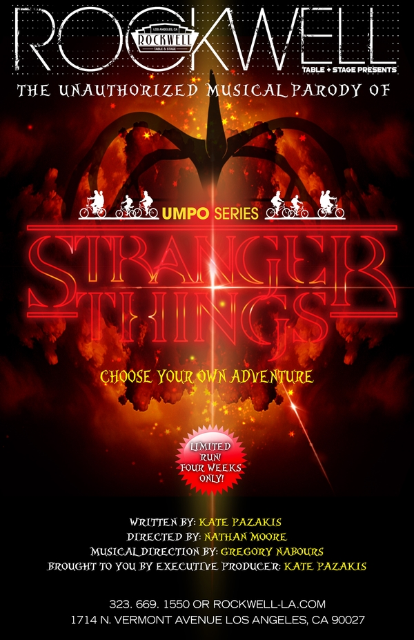 "Rockwell Table & Stage Presents ""The Unauthorized Musical Parody of... Stranger Things"" A Netflix Cu"