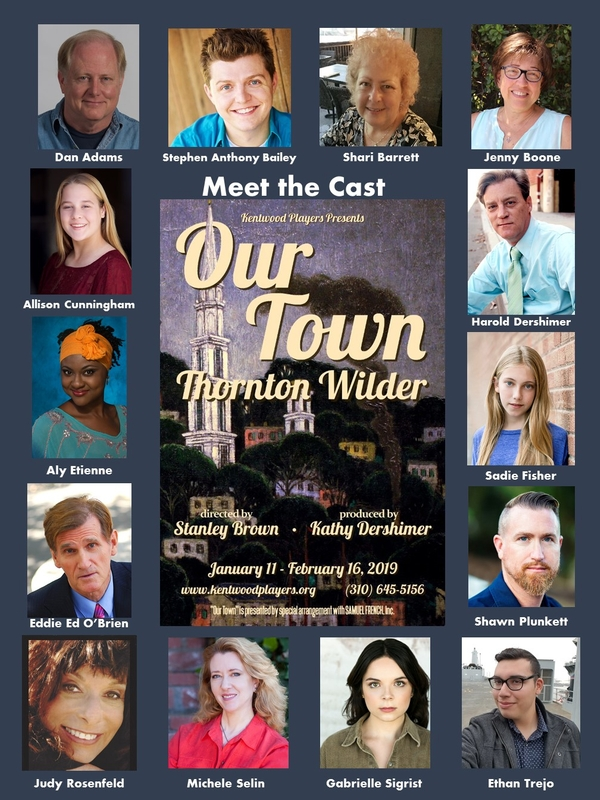 Kentwood Players Presents OUR TOWN