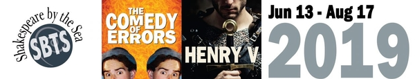 Shakespeare By The Sea presents The Comedy of Errors and Henry V