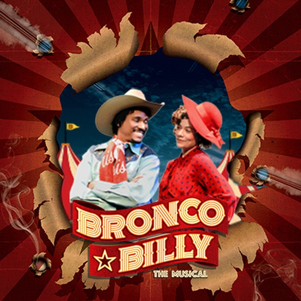 Bronco Billy – The Musical