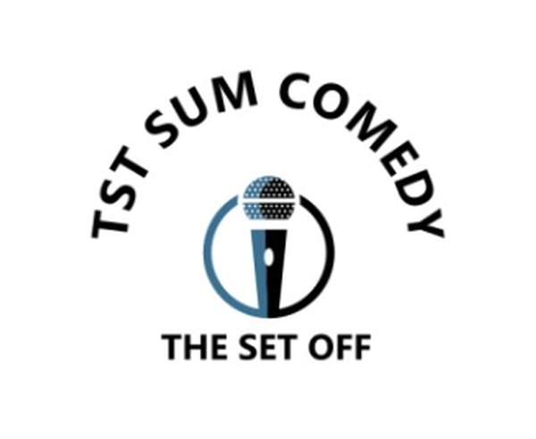 Tst Presents Sum Comedy - The Set Off