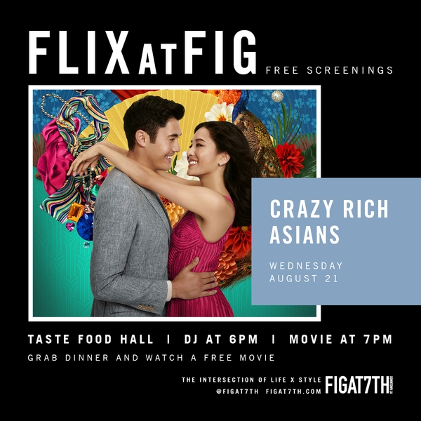 "FLIXatFIG | ""Crazy Rich Asians"""