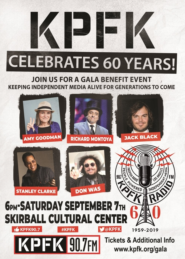 Legendary KPFK 90.7fm 60TH Anniversary Gala Benefit  - Sept. 7th