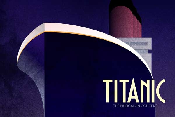 TITANIC The Musical - In Concert