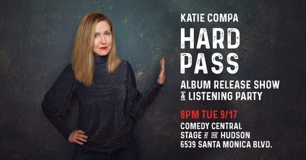Katie Compa's HARD PASS Album Release Show & Listening Party