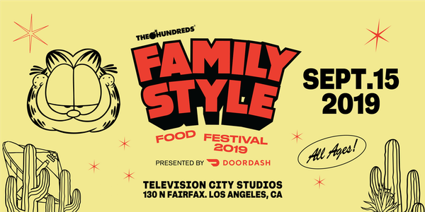 The Hundreds' Family Style Food Festival