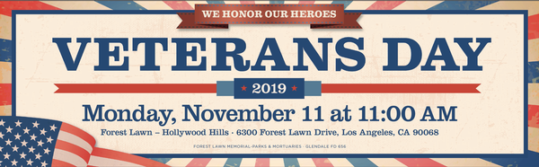Veterans Day at Forest Lawn—Hollywood Hills