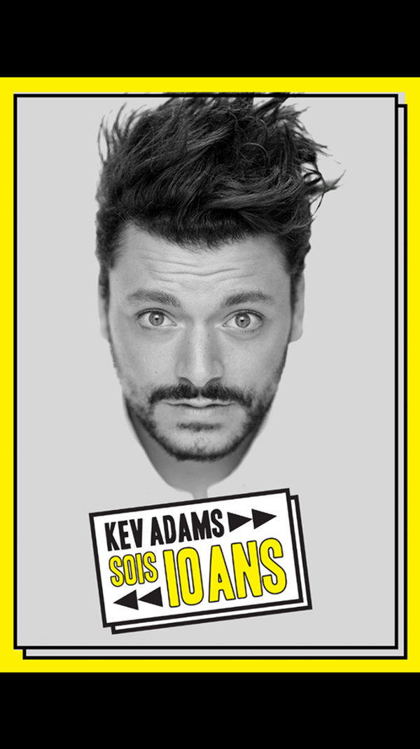 Kev Adams Live (THE SHOW WILL BE IN FRENCH)