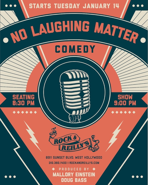 No Laughing Matter Comedy night at Rock & Reilly's