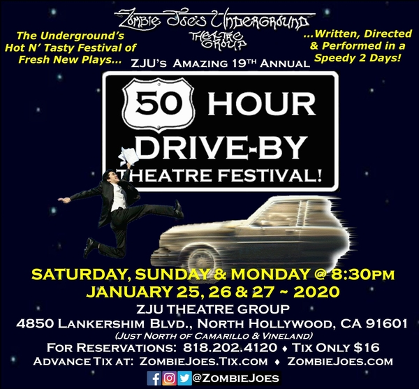 ZJU's 19th Annual 50 HOUR DRIVE-BY THEATRE FESTIVAL!