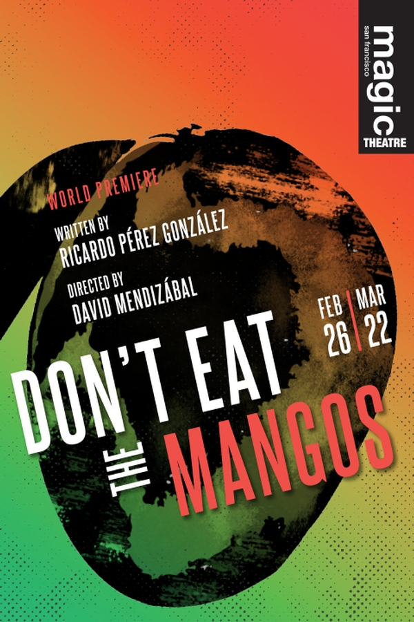 Don't Eat the Mangos