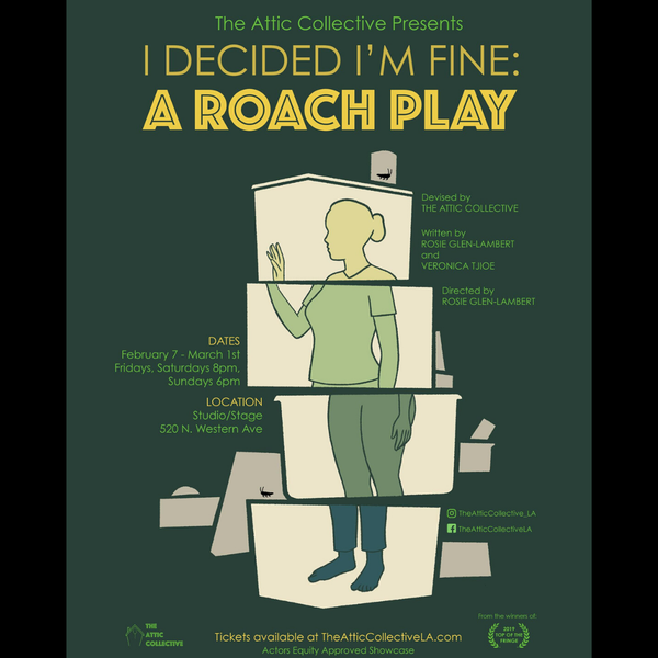 I Decided I'm Fine: a Roach Play