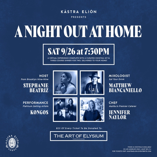 Kastra Elion Presents: A Night Out at Home