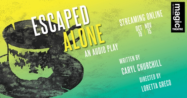 Escaped Alone: An Audio Play