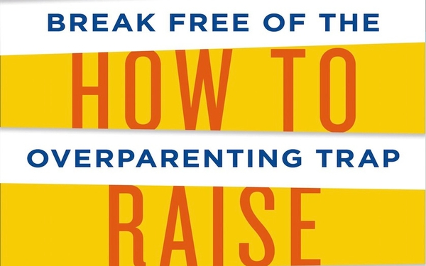 'How to Raise an Adult' author shares tips to avoid the parent traps