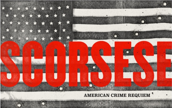 For The Record: Scorsese - American Crime Requiem