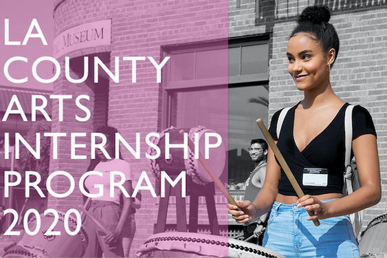 LA County Arts Internship Program Opens For College Students - Start applying on July 15th