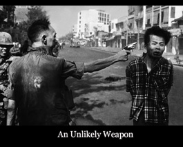 <i>An Unlikely Weapon</i>