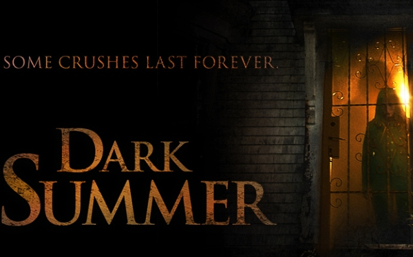 <i>Dark Summer</i> (IFC Midnight)