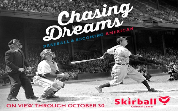 Get $2.00 off admission to Chasing Dreams: Baseball & Becoming American
