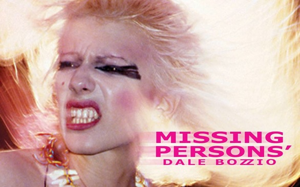 Missing Persons ft. Dale Bozzio